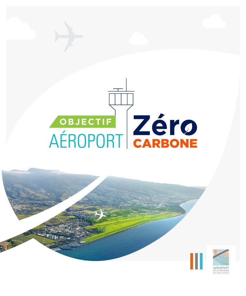 Communication Institutionnelle Aéroport La Réunion